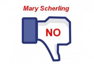 Vote NO for Mary Scherling