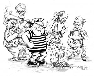 Fargo says: Gimmee Money or Else
