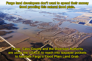 Blatant Fargo ND Land Grab of the Last Natural Flood Plain Adjacent to the City