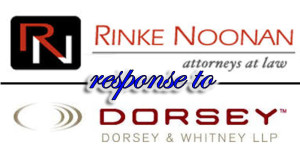 Rinke Noonan response to Dorsey Whitney LLP